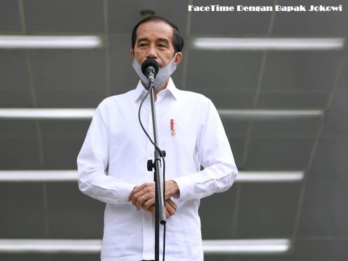 FaceTime Dengan Bapak Jokowi